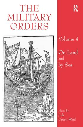 The Military Orders Volume IV: On Land and By Sea (Hardback) book cover