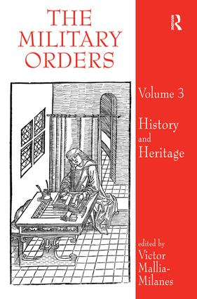 The Military Orders Volume III: History and Heritage (Hardback) book cover