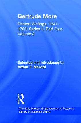 Gertrude More: Printed Writings, 1641–1700: Series II, Part Four, Volume 3 book cover