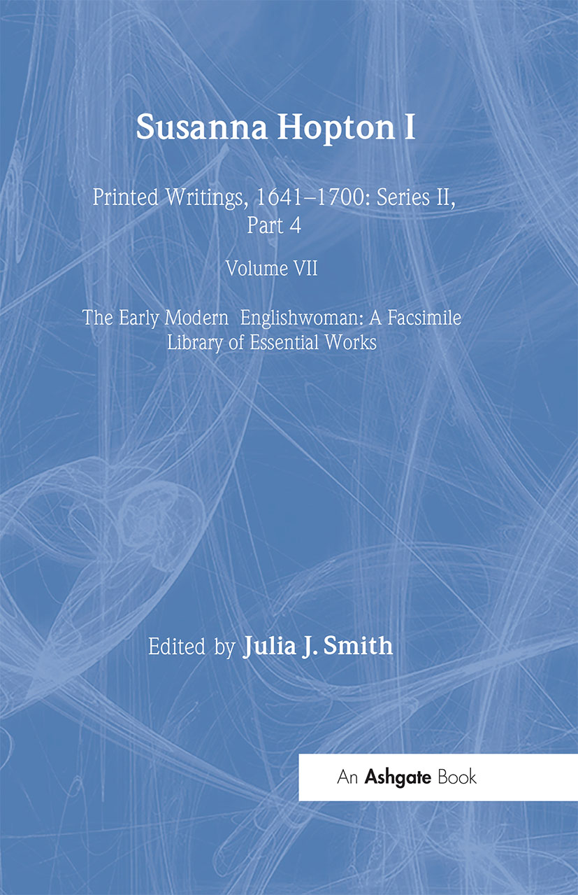 Susanna Hopton, I and II: Printed Writings, 1641–1700: Series II, Part Four, Volume 7 book cover