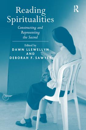 Reading Spiritualities: Constructing and Representing the Sacred (Hardback) book cover
