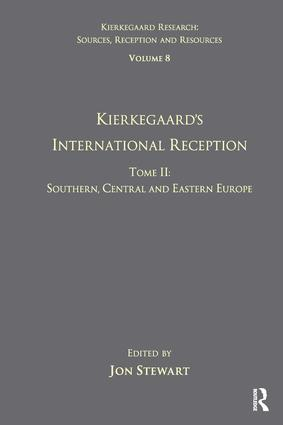 Volume 8, Tome II: Kierkegaard's International Reception - Southern, Central and Eastern Europe (Paperback) book cover