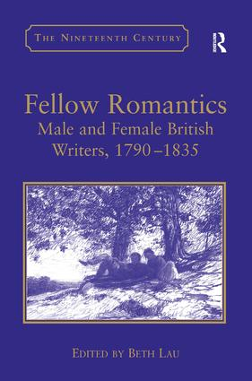 Fellow Romantics: Male and Female British Writers, 1790–1835, 1st Edition (Hardback) book cover
