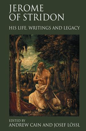 Jerome of Stridon: His Life, Writings and Legacy (Hardback) book cover