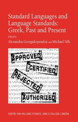 Standard Languages and Language Standards – Greek, Past and Present (Hardback) book cover