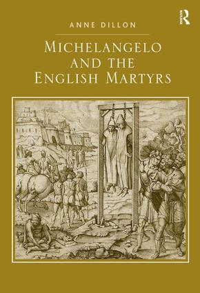 Michelangelo and the English Martyrs: 1st Edition (Hardback) book cover