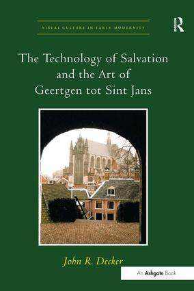 The Technology of Salvation and the Art of Geertgen tot Sint Jans (Hardback) book cover