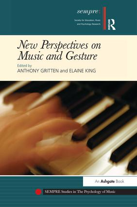 New Perspectives on Music and Gesture (Hardback) book cover