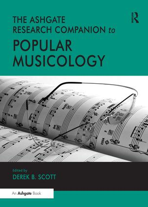 The Ashgate Research Companion to Popular Musicology: 1st Edition (Hardback) book cover