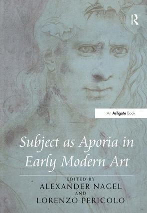 Subject as Aporia in Early Modern Art: 1st Edition (Hardback) book cover