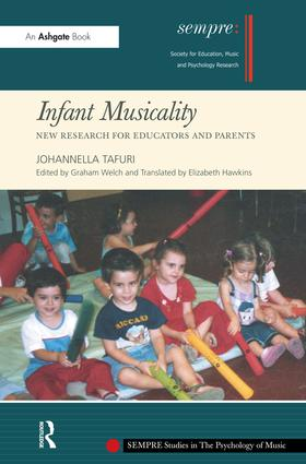 Infant Musicality: New Research for Educators and Parents book cover