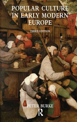 Popular Culture in Early Modern Europe: 3rd Edition (Paperback) book cover