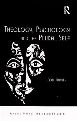 Theology, Psychology and the Plural Self book cover