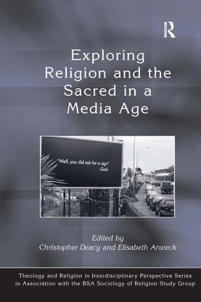 Exploring Religion and the Sacred in a Media Age book cover