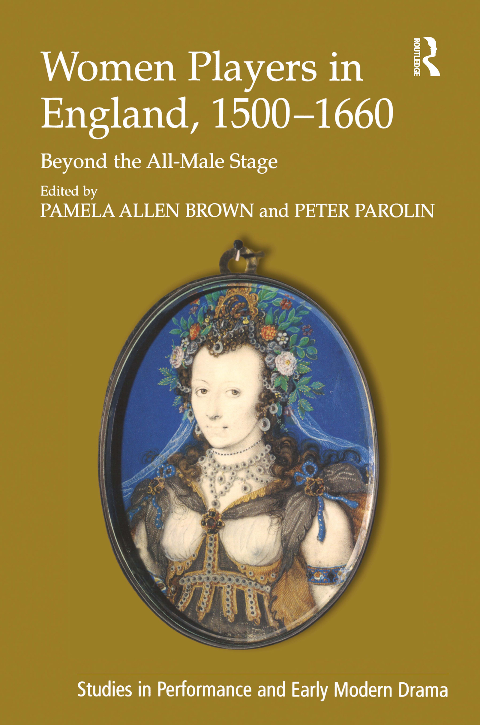 Women Players in England, 1500–1660: Beyond the All-Male Stage book cover
