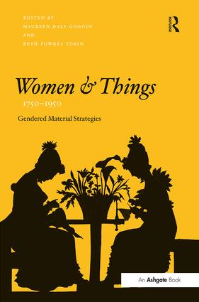 Women and Things, 1750–1950