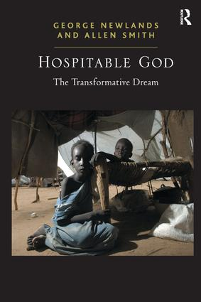 Hospitable God: The Transformative Dream, 1st Edition (Hardback) book cover