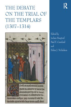 The Debate on the Trial of the Templars (1307–1314) (Hardback) book cover