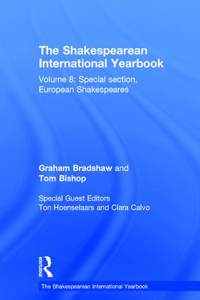 The Shakespearean International Yearbook: Volume 8: Special section, European Shakespeares book cover
