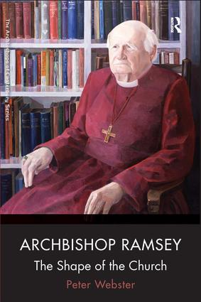 Archbishop Ramsey: The Shape of the Church book cover