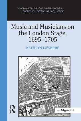 Music and Musicians on the London Stage, 1695–1705: 1st Edition (Paperback) book cover