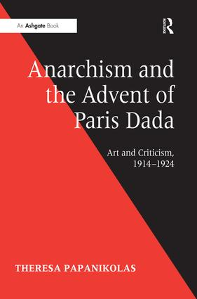 Anarchism and the Advent of Paris Dada