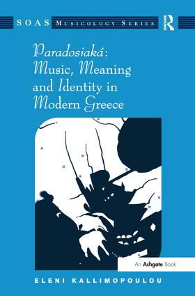 Paradosiaká: Music, Meaning and Identity in Modern Greece: 1st Edition (Hardback) book cover