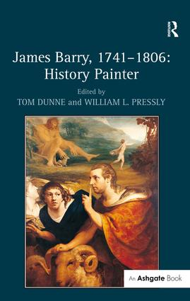 James Barry, 1741–1806: History Painter: 1st Edition (Hardback) book cover