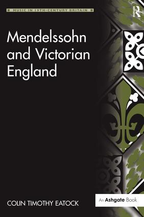 Mendelssohn and Victorian England: 1st Edition (Hardback) book cover