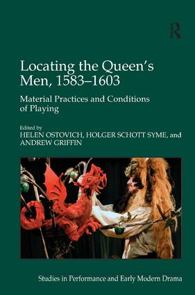 Locating the Queen's Men, 1583–1603: Material Practices and Conditions of Playing book cover