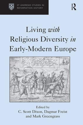 Living with Religious Diversity in Early-Modern Europe: 1st Edition (Hardback) book cover