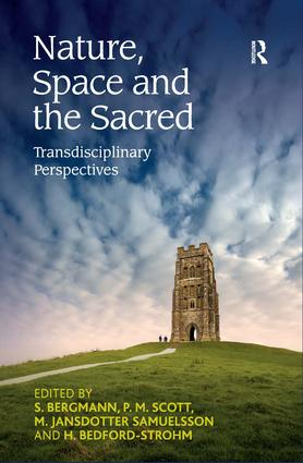 Nature, Space and the Sacred: Transdisciplinary Perspectives, 1st Edition (Hardback) book cover