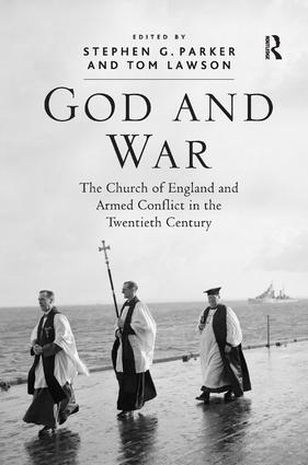 God and War: The Church of England and Armed Conflict in the Twentieth Century (Hardback) book cover