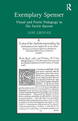 Exemplary Spenser: Visual and Poetic Pedagogy in The Faerie Queene book cover