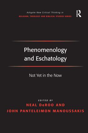 Phenomenology and Eschatology in Michel Henry