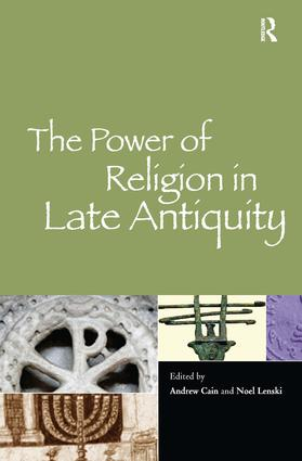 The Power of Religion in Late Antiquity (Hardback) book cover