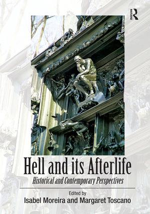 Hell and its Afterlife: Historical and Contemporary Perspectives (Hardback) book cover