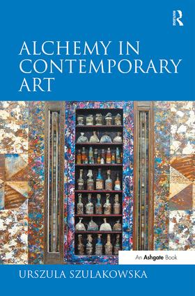 Alchemy in Contemporary Art (Hardback) book cover