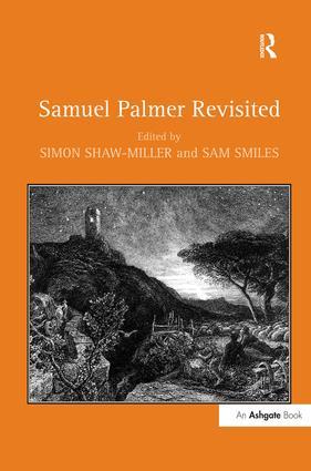 Samuel Palmer Revisited: 1st Edition (Hardback) book cover