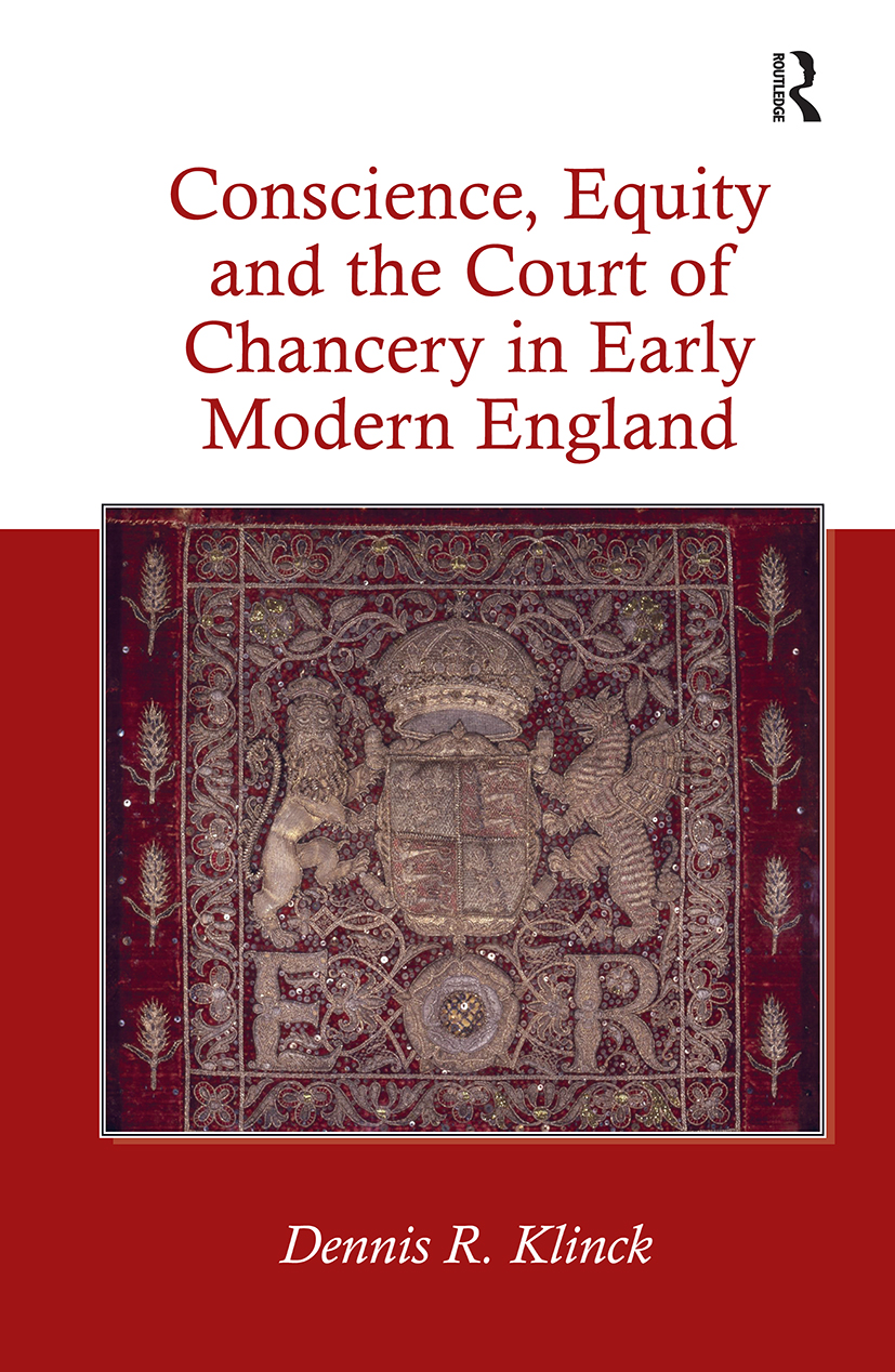 Conscience, Equity and the Court of Chancery in Early Modern England: 1st Edition (Hardback) book cover