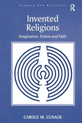 Invented Religions: Imagination, Fiction and Faith book cover