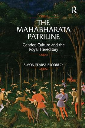 The Mahabharata Patriline: Gender, Culture, and the Royal Hereditary, 1st Edition (Hardback) book cover