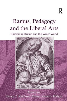 Ramus, Pedagogy and the Liberal Arts: Ramism in Britain and the Wider World (Hardback) book cover