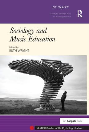 Sociology and Music Education (Hardback) book cover