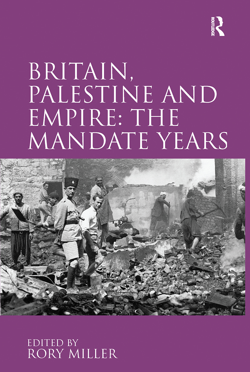 Britain, Palestine and Empire: The Mandate Years: 1st Edition (Hardback) book cover