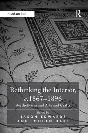 Rethinking the Interior, c. 1867–1896