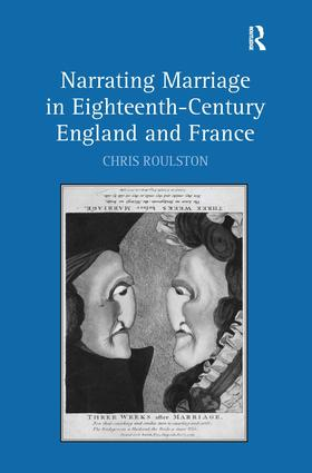 Narrating Marriage in Eighteenth-Century England and France (Hardback) book cover