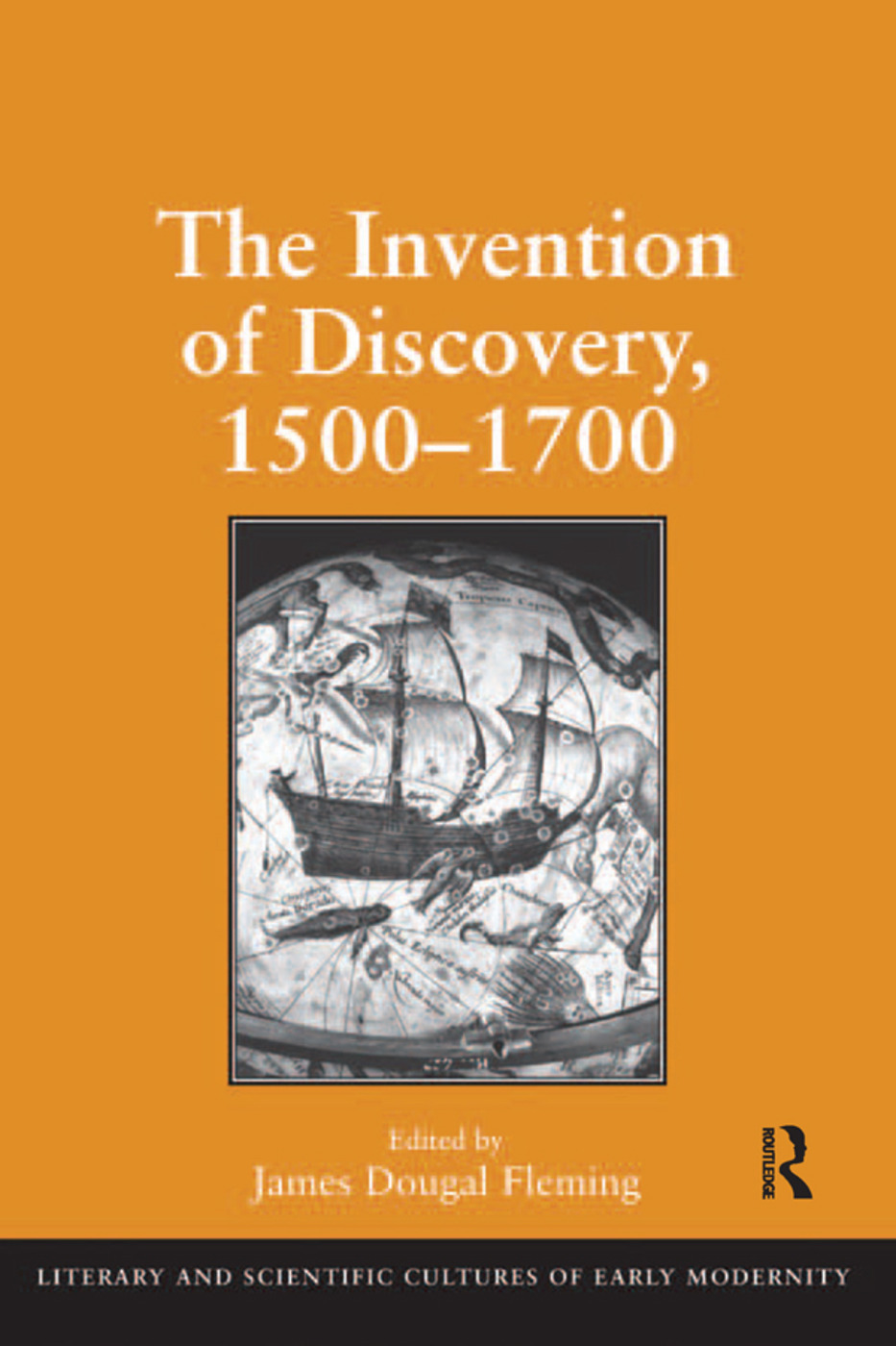 The Invention of Discovery, 1500–1700: 1st Edition (Hardback) book cover