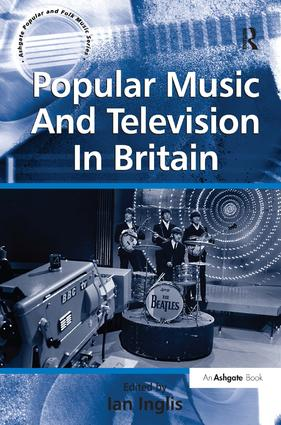 Popular Music And Television In Britain book cover