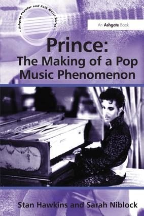 Prince: The Making of a Pop Music Phenomenon (Hardback) book cover